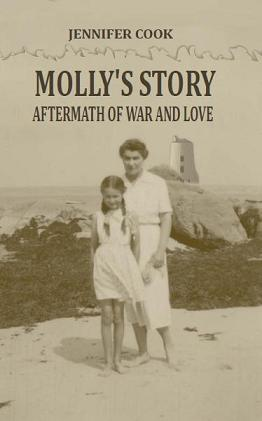 Molly's Story:  Aftermath of War and Love